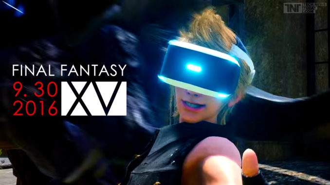 Final Fantasy XV Playstation VR