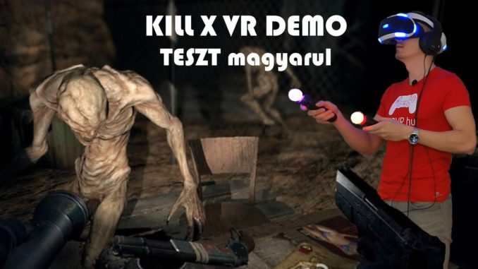 kill x demo psvr