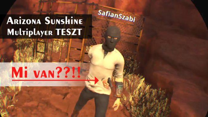 arizona sunshine multiplayer psvr teszt