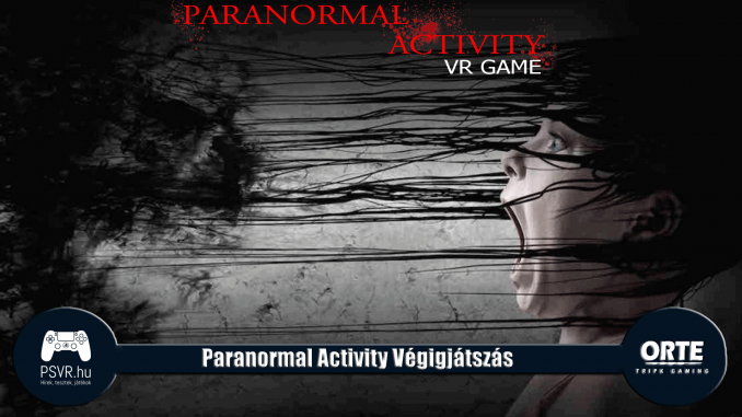 Paranormal Activity végigjátszás
