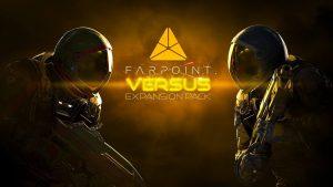 Farpoint Versus DLC
