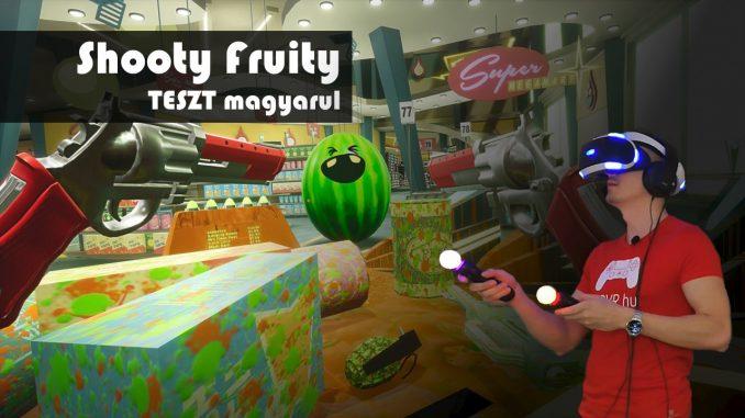 shooty fruity psvr teszt
