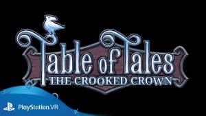 Table of Tales: The Crooked Crown psvr