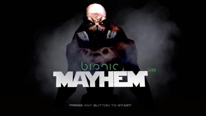 bionic mayhem psvr