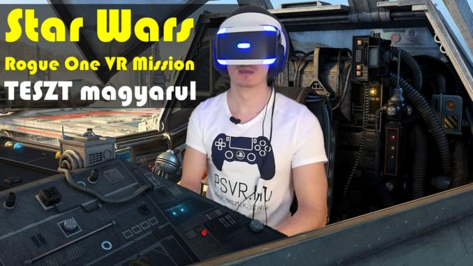 Star Wars Battlefront Rouge One PSVR mission