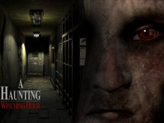 A Haunting Witching Hour PSVR